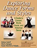 Exploring Dance Forms and Styles, Helene Scheff and Marty Sprague, 0736080236