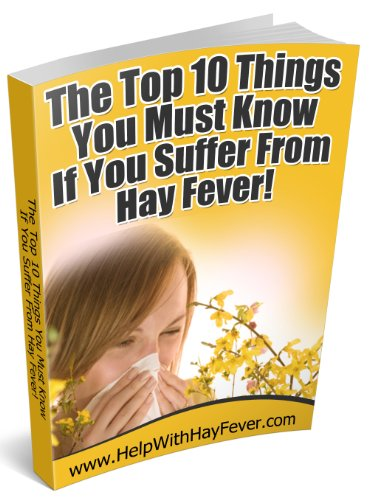 The Top Things You Must Know If You Suffer from Hay Fever!