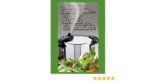 Locos por… la olla a presión (Spanish Edition)