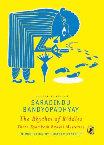 The Rhythm of Riddles: 3 Byomkesh Bakshi Mysteries