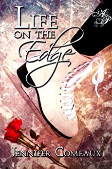 Life on the Edge (Edge #1) by [Comeaux, Jennifer]