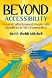 Beyond Accessibility: Toward Full Inclusion of People with Disabilities in Faith Communities