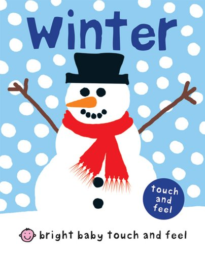 Bright Baby Touch and Feel Winter -