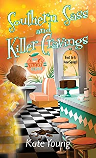 Book Cover: Southern Sass and Killer Cravings