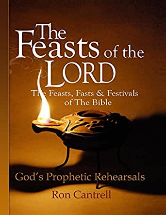 The Feasts of the Lord: The Feasts, Fasts & Festivals of ...