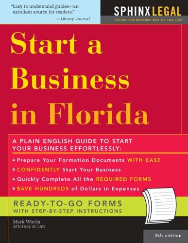 Start a Business in Florida (Legal Survival Guides)