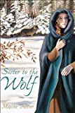 Sister to the Wolf, Maxine Trottier, 155337519X