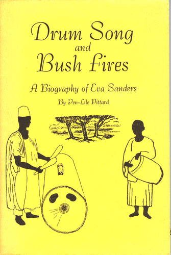 Eva Kettle (Drum Song and Bush Fires: A Biography of Eva Sanders)