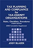 Tax Planning and Compliance of Tax-Exempt Organizations, Jody Blazek, 0471728942