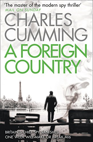 A Foreign Country (Thomas Kell Spy Thriller, Band 1)