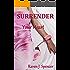 Surrender Your Heart (Surrender Trilogy Book 1)