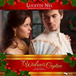 Widow's Captive: An Historical Christmas Romance: Christmas Holiday Extravaganza | Lucette Nell