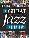 DownBeat - The Great Jazz Interviews (A 75th Anniversary Anthology)