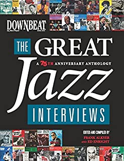 The jazz standards a guide to the repertoire ted gioia bob souer downbeat the great jazz interviews a 75th anniversary anthology fandeluxe Gallery