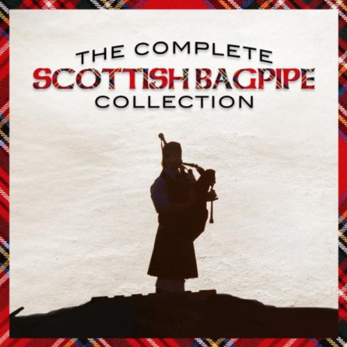 The Complete Scottish Bagpipe ...