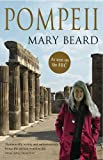Pompeii: The Life of A Roman Town by Mary Beard front cover