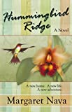 Hummingbird Ridge (The Angela Dunn Series Book 2)