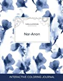 Adult Coloring Journal: Nar-Anon (Floral Illustrations, Blue Orchid)