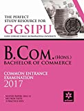 The Perfect Study Resource for - GGSIPU B.Com (Hons.) Common Entrance Test 2017