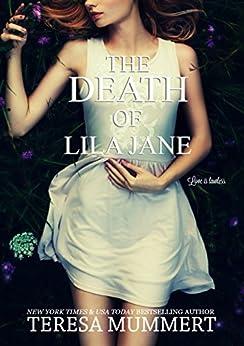 The Death of Lila Jane by [Mummert, Teresa]