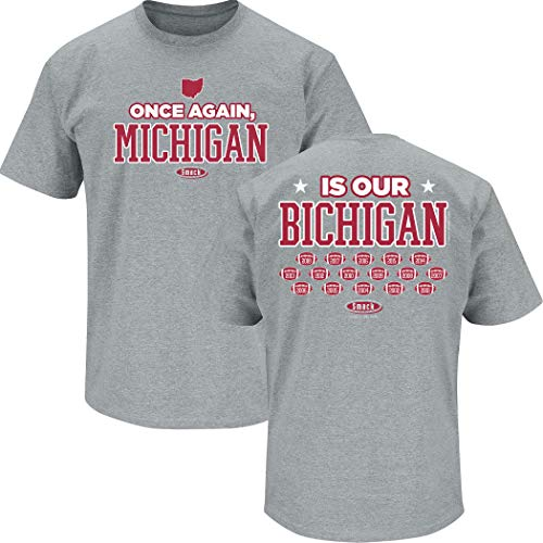 (Ohio state Football Fans. Once Again, Michigan Is Our Bichigan 2018 Gray T-Shirt (Sm-5X) (Short Sleeve, 2XL))