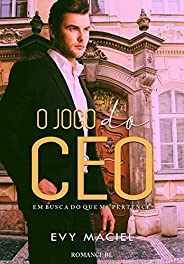 O JOGO DO CEO (LIVRO 1): Em busca do que me pertence