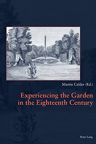 Experiencing the Garden in the Eighteenth Century by Peter Lang AG, Internationaler Verlag der Wissenschaften