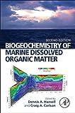 Biogeochemistry of Marine Dissolved Organic Matter, , 0124059406