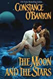 The Moon and Stars, Constance O'Banyon, 1477839488