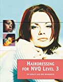 Hairdressing Skills NVQ Level 3, Bob Woodhouse and Pat Dudley, 0340802952