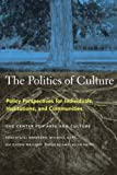 The Politics of Culture, , 1565845722