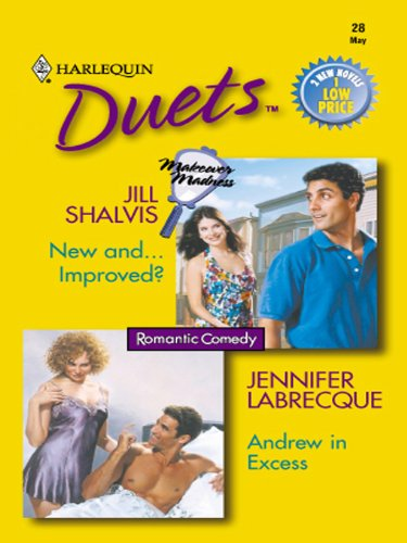 Jill Shalvis - New and...Improved? & Andrew in Excess (Duets, 28)