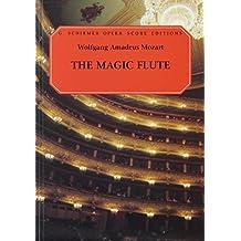 The Magic Flute (Die Zauberflote): Vocal Score