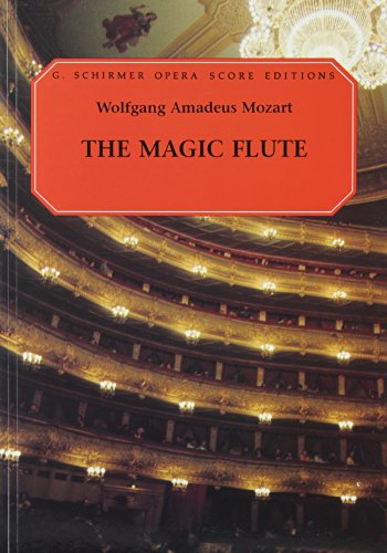 [D0wnl0ad] The Magic Flute (Die Zauberflote): Vocal Score R.A.R