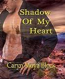 Shadow of My Heart (Shadow Walker Tribe Romance Book 1)