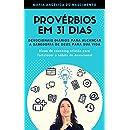 Provérbios em 31 Dias: Devocionais diários para alcançar a sabedoria de Deus para sua vida (Portuguese Edition)
