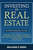 img - for Investing In Real Estate: Real Estate Investing Book Bundle 2 Manuscripts Expert Strategies on Starting with Little or No Money Expert Strategies on Finding and Generating Leads book / textbook / text book