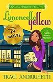 Limoncello Yellow (Franki Amato Mysteries Book 1)