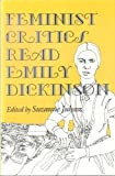 Feminist Critics Read Emily Dickinson, , 0253321700