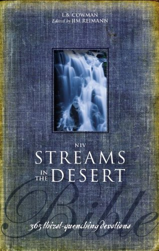 NIV, Streams in the Desert Bible, Hardcover: 365 Thirst-Quenching Devotions