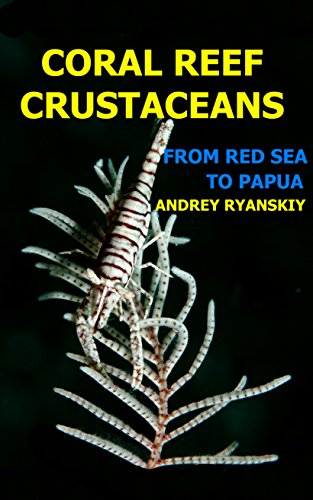 ?DJVU? Coral Reef Crustaceans: From Red Sea To Papua (Critters Academy Book 1). tiene Dress Sikhu locally segunda comes muilla