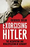 Image of Exorcising Hitler: The Occupation and Denazification of Germany