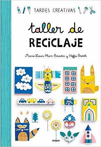 Taller de reciclaje: Steffie Brocoli / Marie-Laure Pham-Bouwens: 9788417165253: Amazon.com: Books