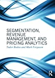 img - for Segmentation, Revenue Management and Pricing Analytics book / textbook / text book