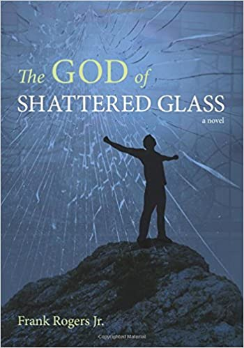The God of Shattered Glass (Emerald City Books)