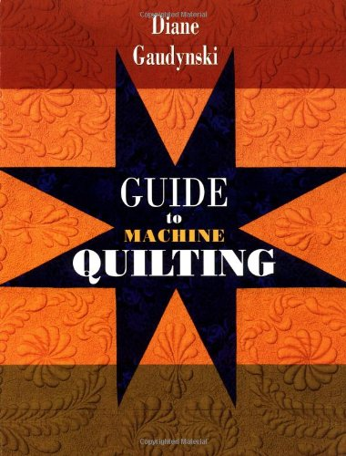 - Guide to Machine Quilting