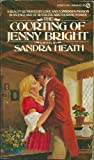 The Courting of Jenny Bright, Sandra Heath, 0451092481
