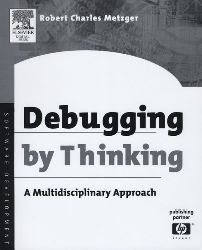 Download Debugging by Thinking: A Multidisciplinary Approach (HP Technologies) Pdf