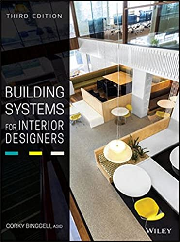 Amazon.com: Building Systems for Interior Designers (9781118925546): Corky  Binggeli: Books