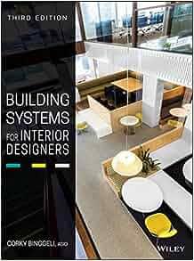 Amazon building systems for interior designers 9781118925546 amazon building systems for interior designers 9781118925546 corky binggeli books fandeluxe Choice Image